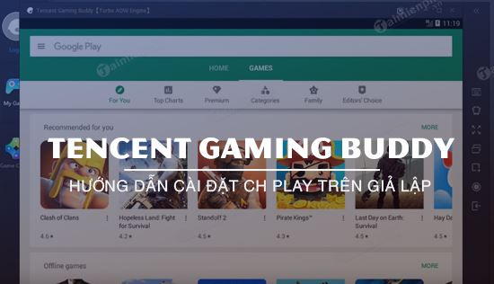 cach cai ch play tren tencent gaming buddy