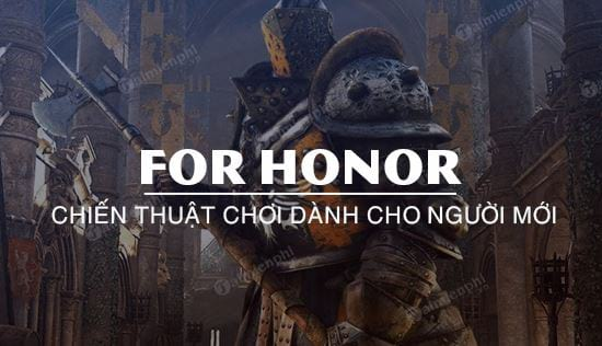 meo choi for honor cho nguoi moi