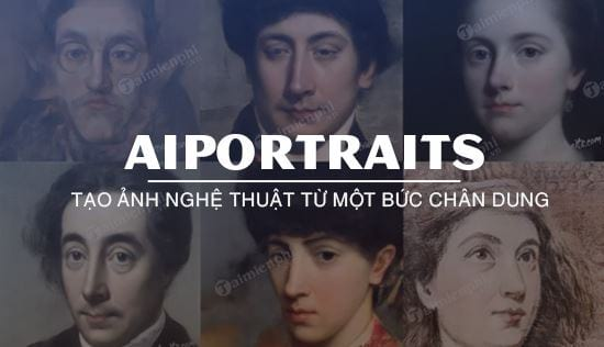 cach su dung aiportraits tao anh nghe thuat