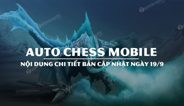 ban update auto chess mobile 19 9 co gi hot