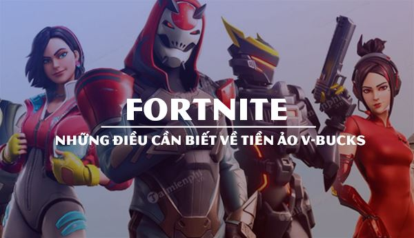 v bucks trong fortnite la gi