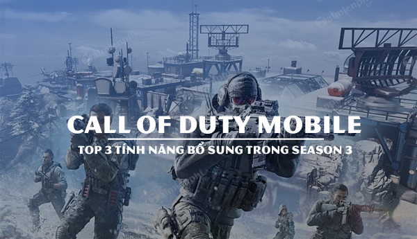 top 3 tinh nang bo sung call of duty mobile season 3