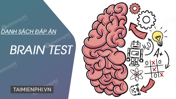 dap an brain test day du nhat