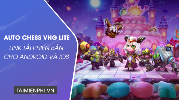 link tai auto chess vng lite