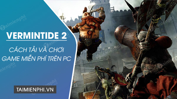 steam tang mien phi game warhammer vermintide 2