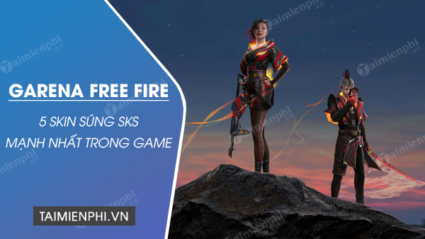 top 5 skin sung sks trong free fire tot nhat