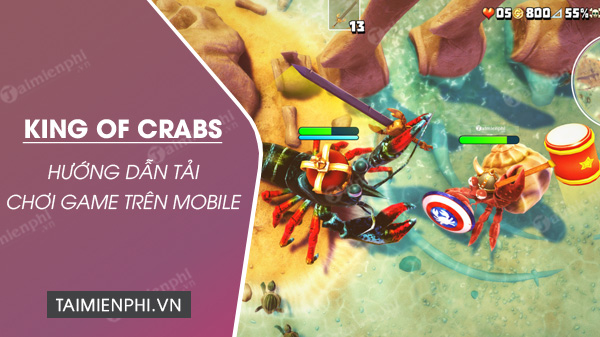 cach tai va choi game king of crabs