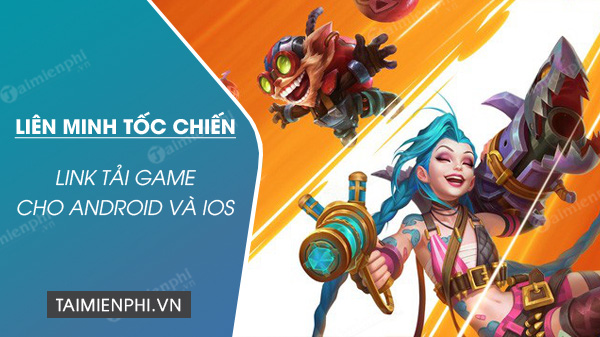 link tai lien minh toc chien cho android ios