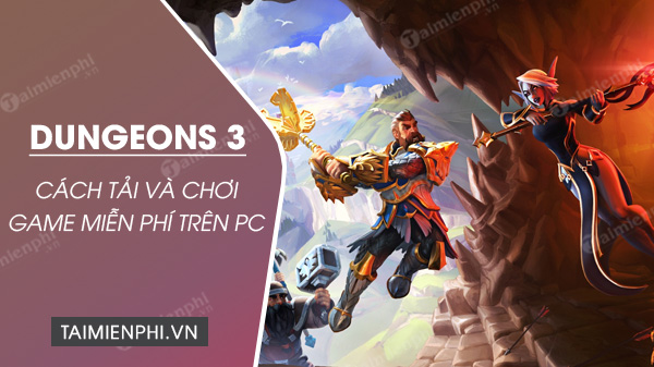 epic store tang mien phi game dungeons 3