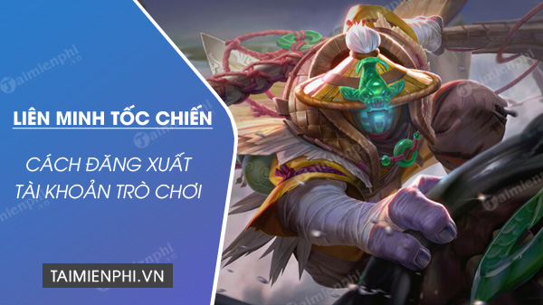 how to play the game of league of legends toc chien