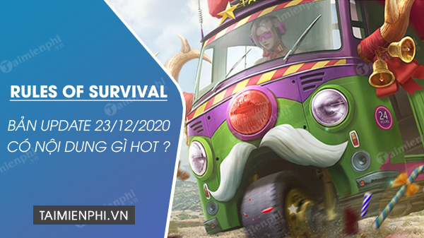 ban update rules of survival 23 12 2020 co noi dung gi hot