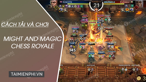 huong dan tai va choi might and magic chess royale