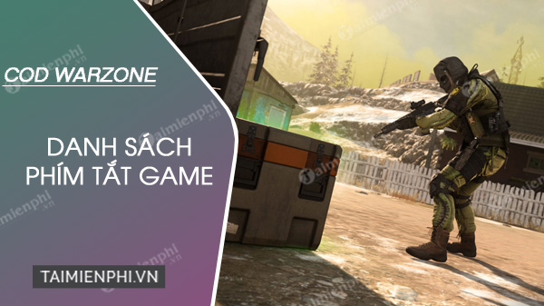 danh sach phim tat game call of duty warzone