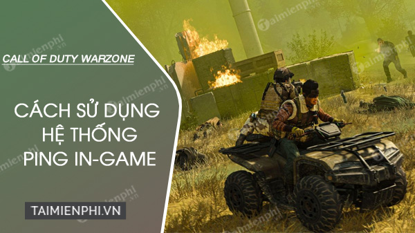 cach ping trong call of duty warzone
