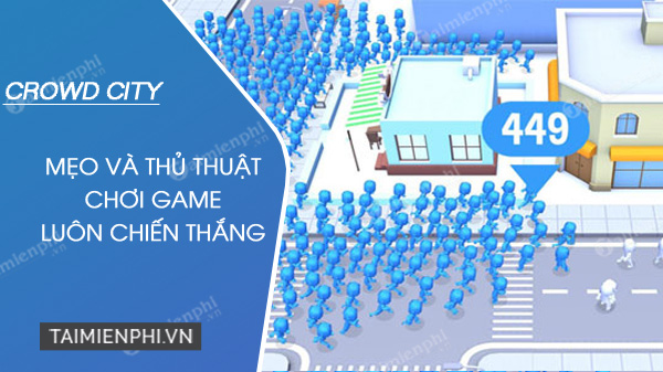 meo choi game crowd city luon chien thang