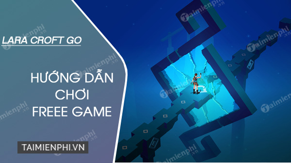 How to play free game lara croft go