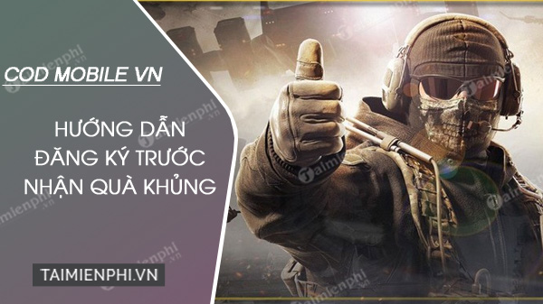 cach dang ky choi call of duty mobile vn