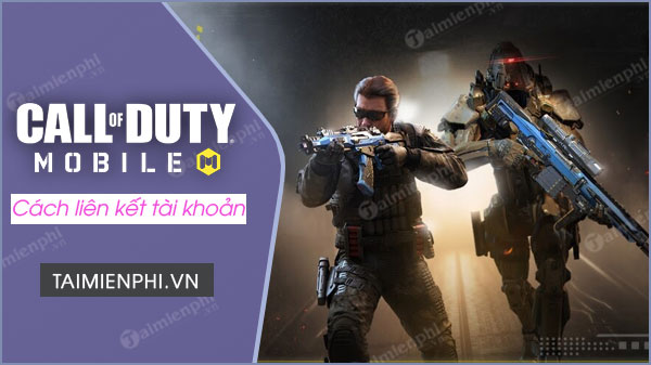 cach lien ket tai khoan facebook voi call of duty mobile vn
