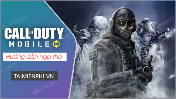 huong dan nap the game call of duty mobile vn