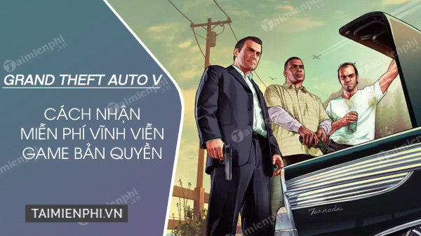 Free download game gta 5 ban Quyen