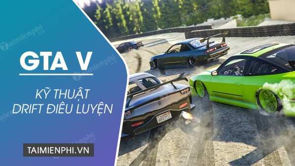 cach drift trong game grand theft auto v