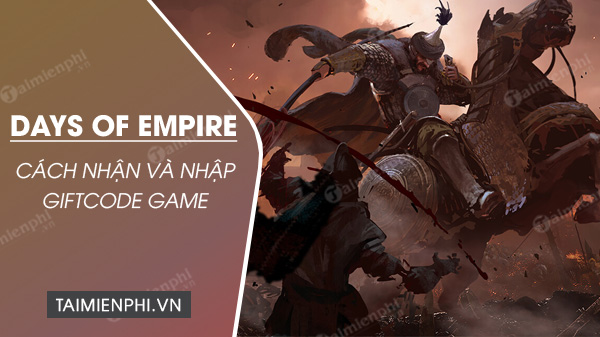 giftcode game days of empire