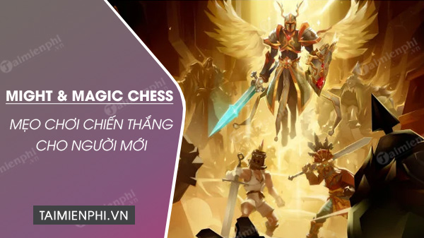 meo choi might and magic chess royale luon thang