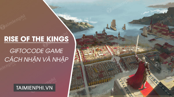 giftcode game rise of the kings