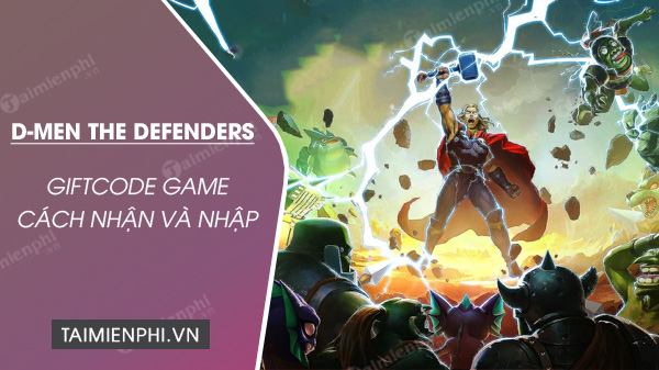 Code D-MEN The Defenders mới nhất Code-game-d-men-the-defenders