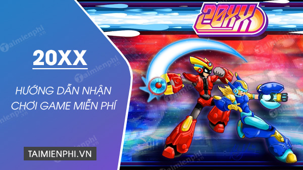 cach nhan and phien phi 20xx on epic games store