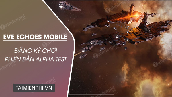 dang ky choi truoc game eve echoes mobile