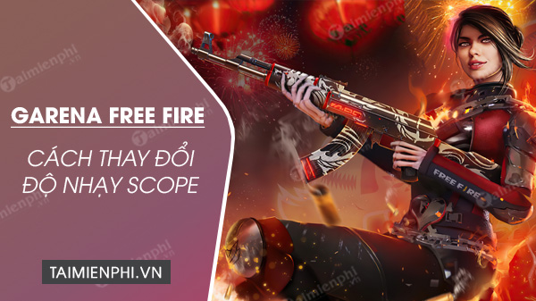 cach dieu chinh do nhay ong ngam scope trong garena free fire