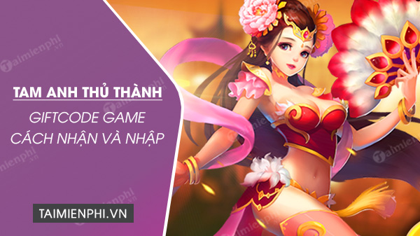 code game tam anh thu thanh