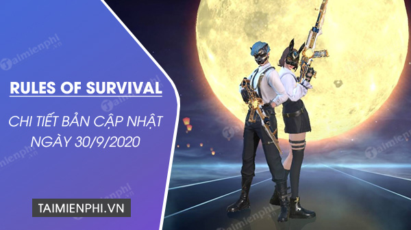 chi tiet cap nhat rules of survival 30 9 2020
