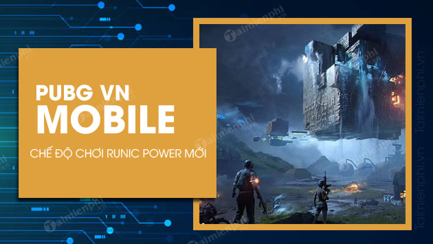 nhung dieu can biet ve che do choi runic power pubg mobile