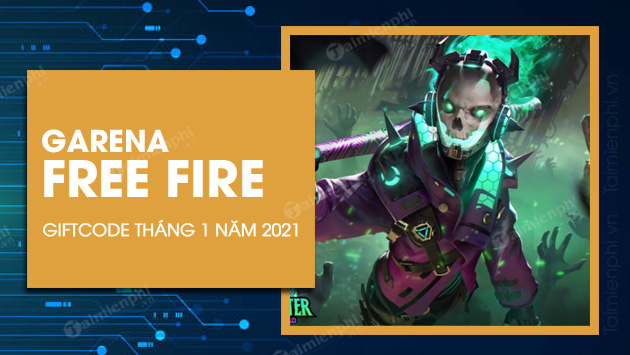 giftcode free fire thang 1 2021