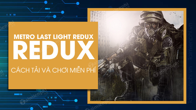 play and play free metro game last light redux