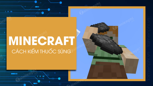 cach nhan thuoc sung trong minecraft