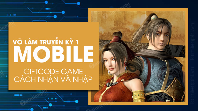 code vo lam truyen ky 1 mobile