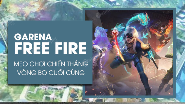5 meo choi free fire chien thang vong bo cuoi cung