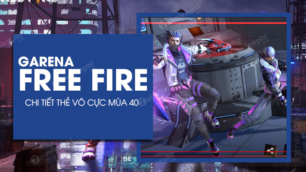 chi tiet the vo cuc mua 40 trong free fire