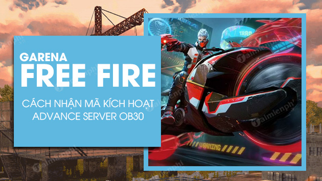 cach nhan activation code free fire ob30 advance server