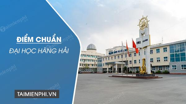 diem chuan dai hoc hang hai nam 2020