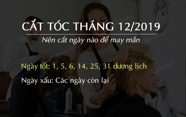 lich cat toc thang 12 2019