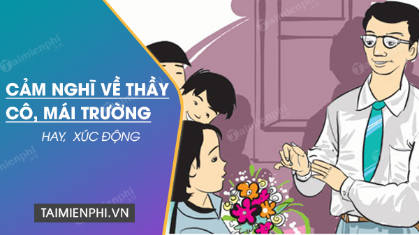cam nghi ve thay co mai truong