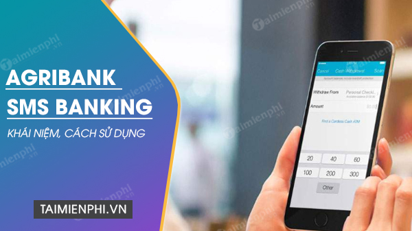 cach su dung dich vu sms banking agribank