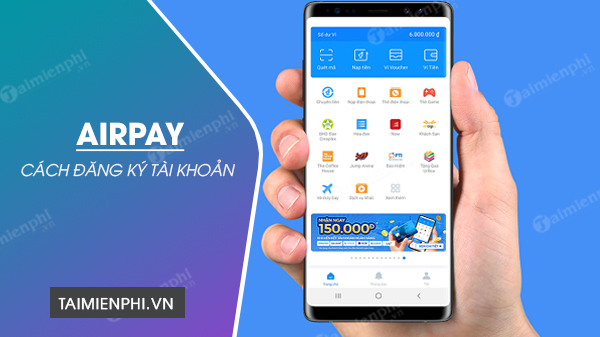 cach dang ky airpay