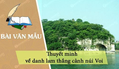 thuyet minh ve danh lam thang canh nui voi