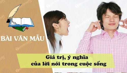 suy nghi ve gia tri y nghia cua loi noi trong cuoc song