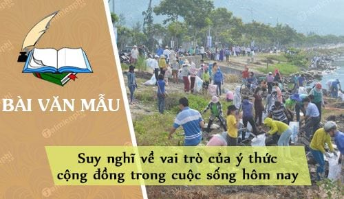 suy nghi ve vai tro cua y thuc cong dong trong cuoc song hom nay